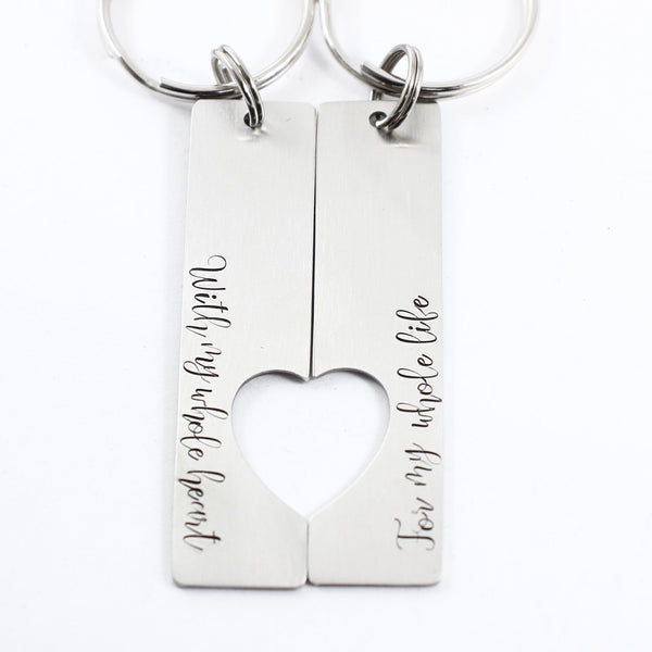 """For my whole heart for my whole life"" - Couples Keychain Set - Completely Hammered"
