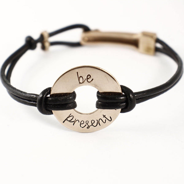 """be present"" Hand Stamped Washer Bracelet with Leather Band - READY TO SHIP AND DISCOUNTED"