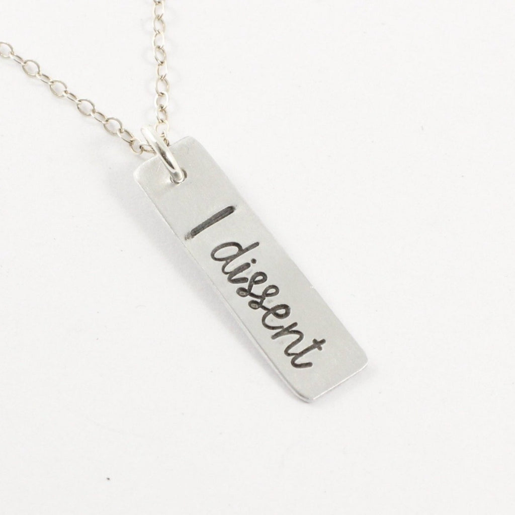 """I dissent"" Necklace / Charm"