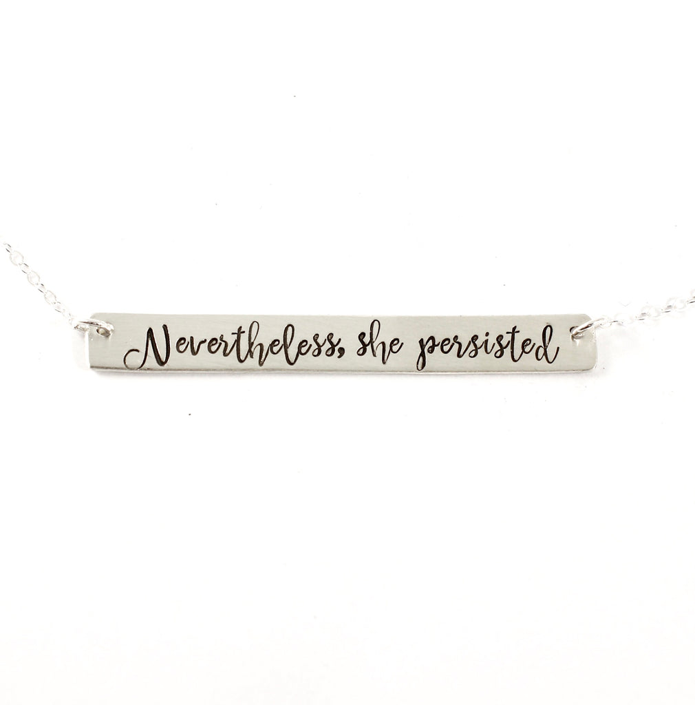 """Nevertheless, She Persisted"" Necklace - Sterling Silver - Necklaces - Completely Hammered - Completely Wired"