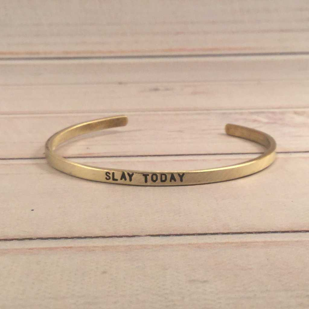 """Slay Today"" Skinny Cuff Bracelet - Cuff Bracelets - Completely Hammered - Completely Wired"