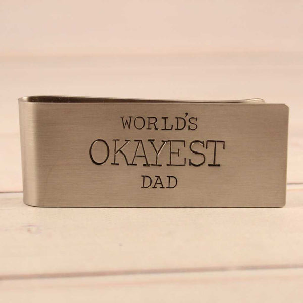 """World's Okayest Dad"" - Money Clip - Money Clip - Completely Hammered - Completely Wired"