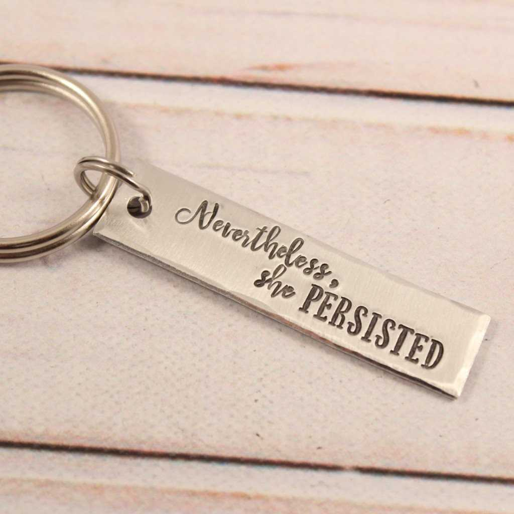 """Nevertheless, she persisted"" - Hand Stamped Keychain - Medium"