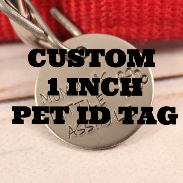 1 inch CUSTOM Pet I.D. Tag - PET ID TAGS - Completely Hammered - Completely Wired
