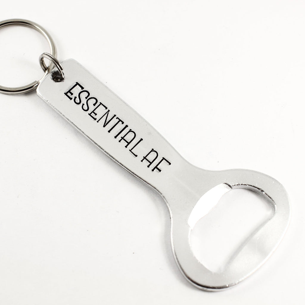 """Essential AF"" Bottle Opener - Keychains - Completely Hammered - Completely Wired"