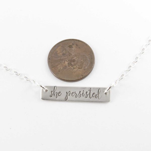 """She persisted"" Necklace - Necklaces - Completely Hammered - Completely Wired"