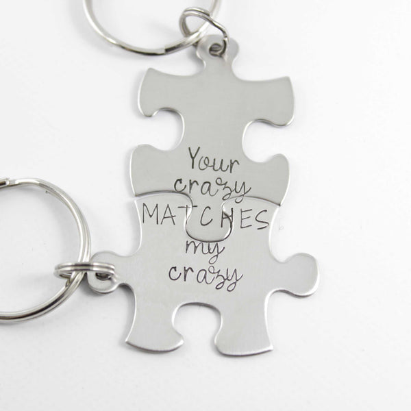 """Your crazy matches my crazy"" Interlocking Puzzle piece keychain set (2 pieces) - Keychains - Completely Hammered - Completely Wired"