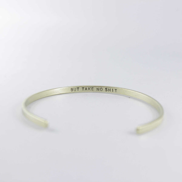 """Do no harm, but take no shit"" Skinny Cuff Bracelet - Cuff Bracelets - Completely Hammered - Completely Wired"