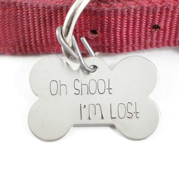 "Pet ID Tag -  ""Oh SHOOT, I'm LOST""  - Extra Large - PET ID TAGS - Completely Hammered - Completely Wired"
