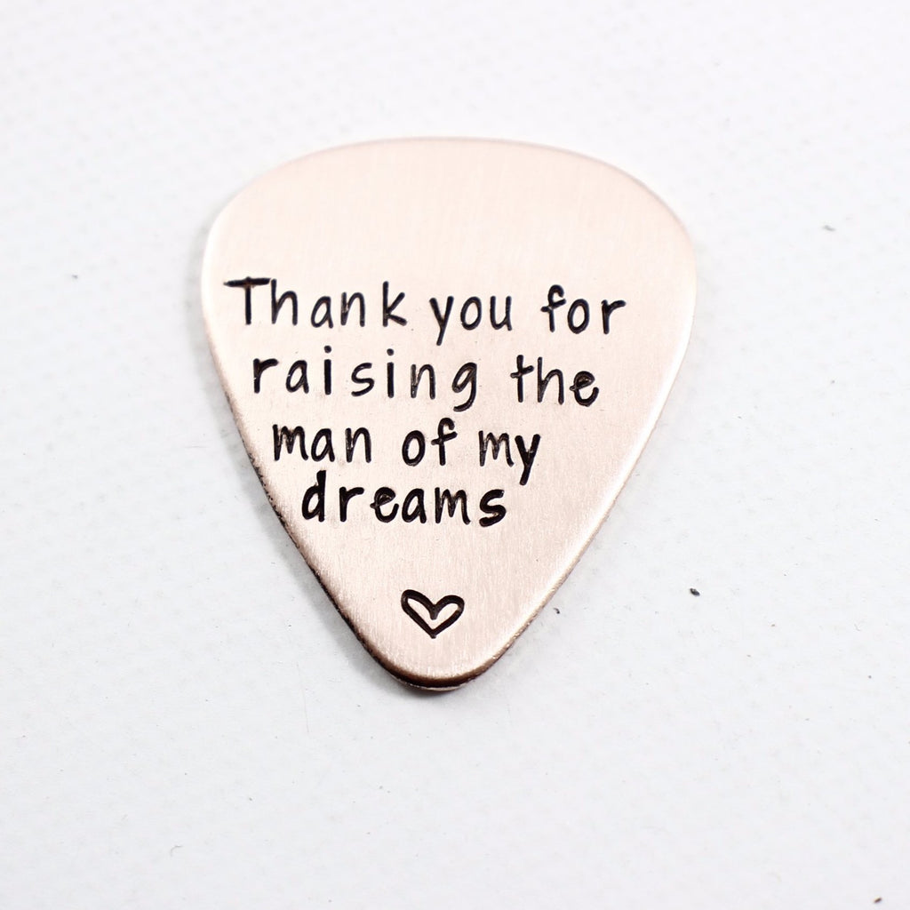"""Thank you for raising the man of my dreams"" Guitar Pick - Copper - Discounted and Ready to ship - Guitar Pick - Completely Hammered - Completely Wired"