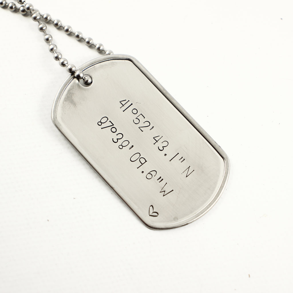 Latitude Longitude /  Location - Stainless Steel Dog Tag - Necklaces - Completely Hammered - Completely Wired