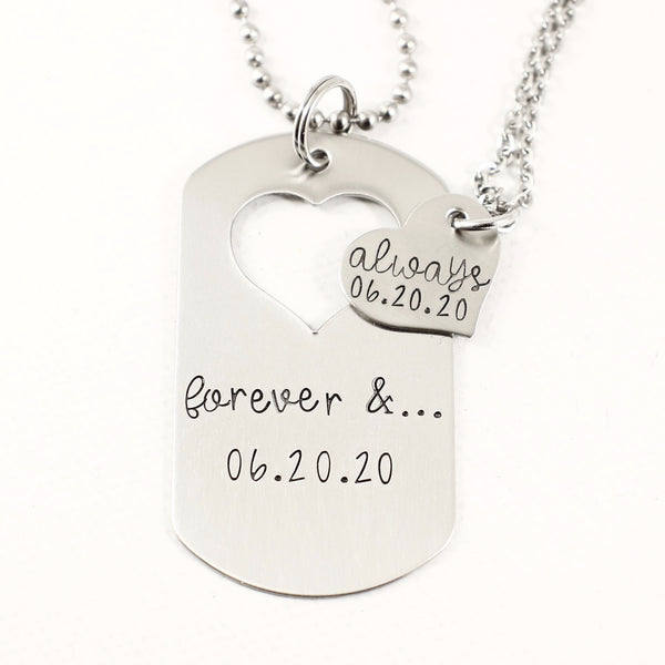 """Forever and Always"" dog tag with heart cut out & heart set - Completely Hammered"