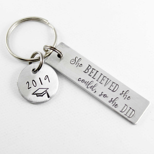 She believed she could so she did - Hand Stamped Keychain - Graduation Gift #SH - Keychains - Completely Hammered - Completely Wired