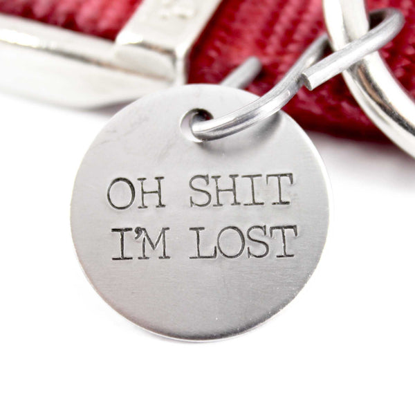 "1 Inch ""Oh Shit, I'm Lost"" Pet ID Tag - PET ID TAGS - Completely Hammered - Completely Wired"