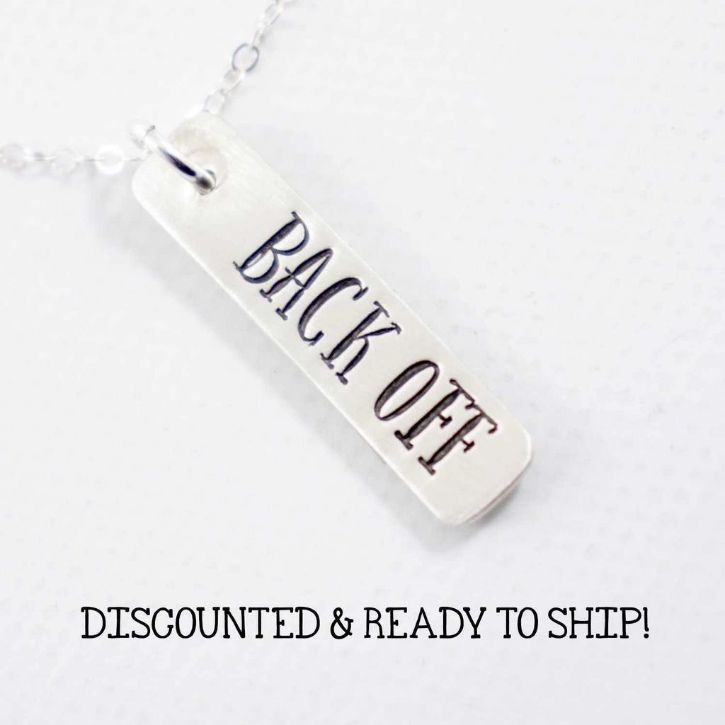 """BACK OFF"" Charm - ready to ship sample - Necklace - Completely Hammered - Completely Wired"