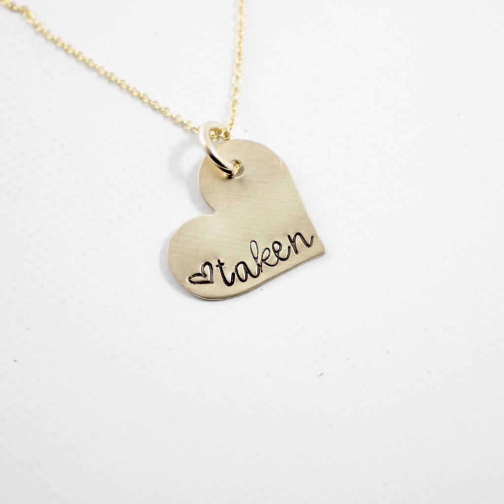 """taken"" Necklace - Brass & Gold Filled - READY TO SHIP - Charm - Completely Hammered - Completely Wired"