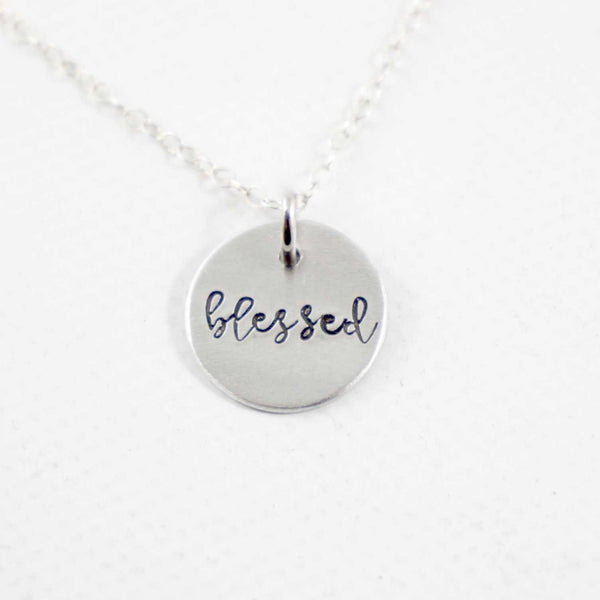 """Blessed"" Hand Stamped Sterling Silver, Gold Filled or Rose Gold-Filled Necklace / Charm - Necklaces - Completely Hammered - Completely Wired"