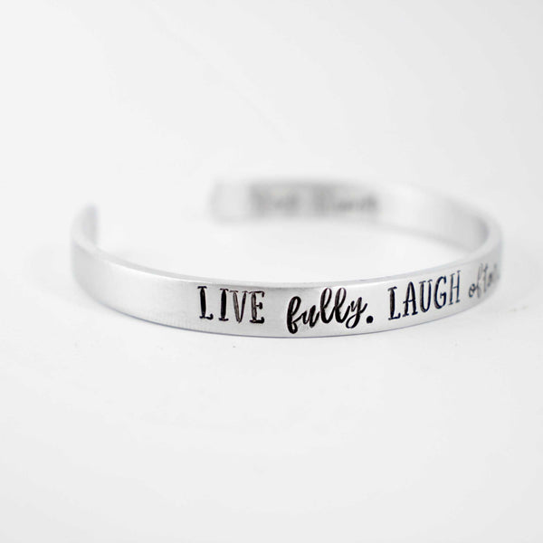 """Live fully. Laugh often.  Love much."" Cuff Bracelet - Brass, Copper, Aluminum and Sterling Silver - Completely Hammered"