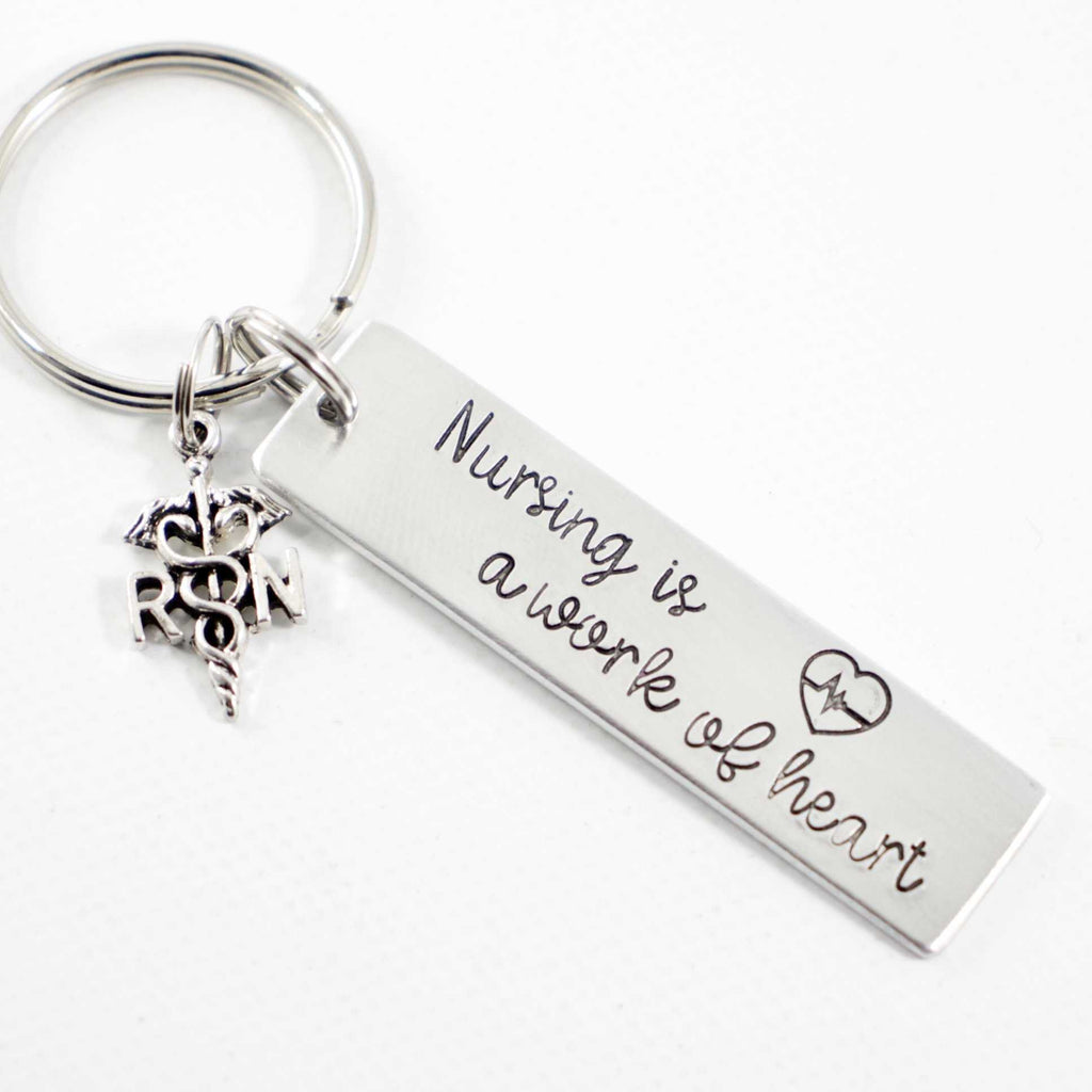 """Nursing is a Work of Heart"" Keychain with RN Charm - Keychains - Completely Hammered - Completely Wired"