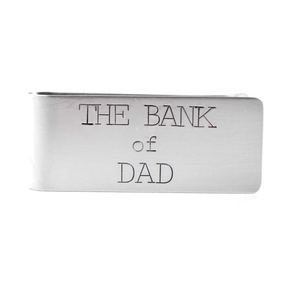 The Bank of Dad - Custom, Hand Stamped Money Clip - Great father of the bride gift - Money Clip - Completely Hammered - Completely Wired