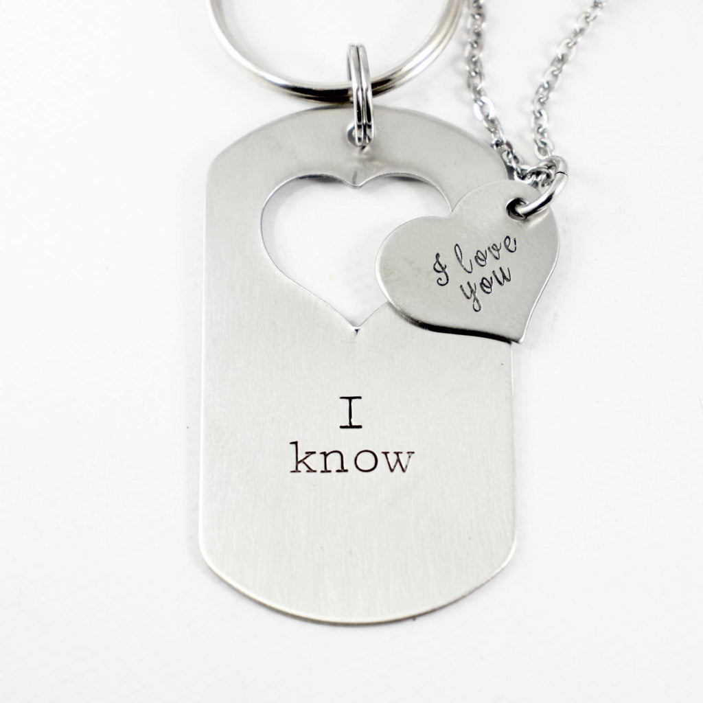 """I love you"" ""I know"" - Dog Tag with heart cut out & Heart set - Couples Sets - Completely Hammered - Completely Wired"