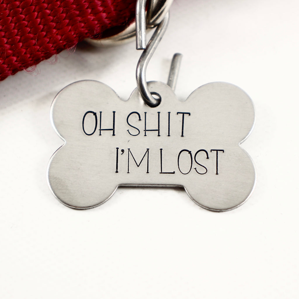 "Pet ID Tag -  ""Oh SHIT I'm LOST"" - PET ID TAGS - Completely Hammered - Completely Wired"