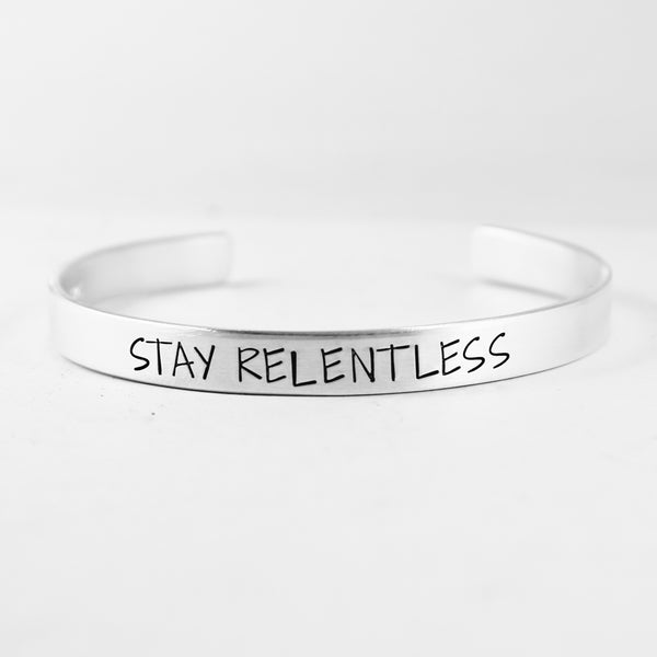 """STAY RELENTLESS"" Cuff Bracelet - Available in Aluminum, Copper, Brass or Sterling - Cuff Bracelets - Completely Hammered - Completely Wired"