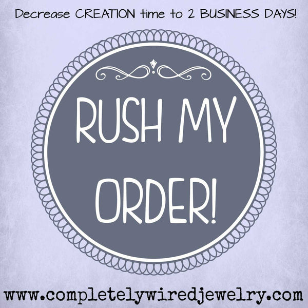 RUSH Fee - Add Ons - Completely Hammered - Completely Wired