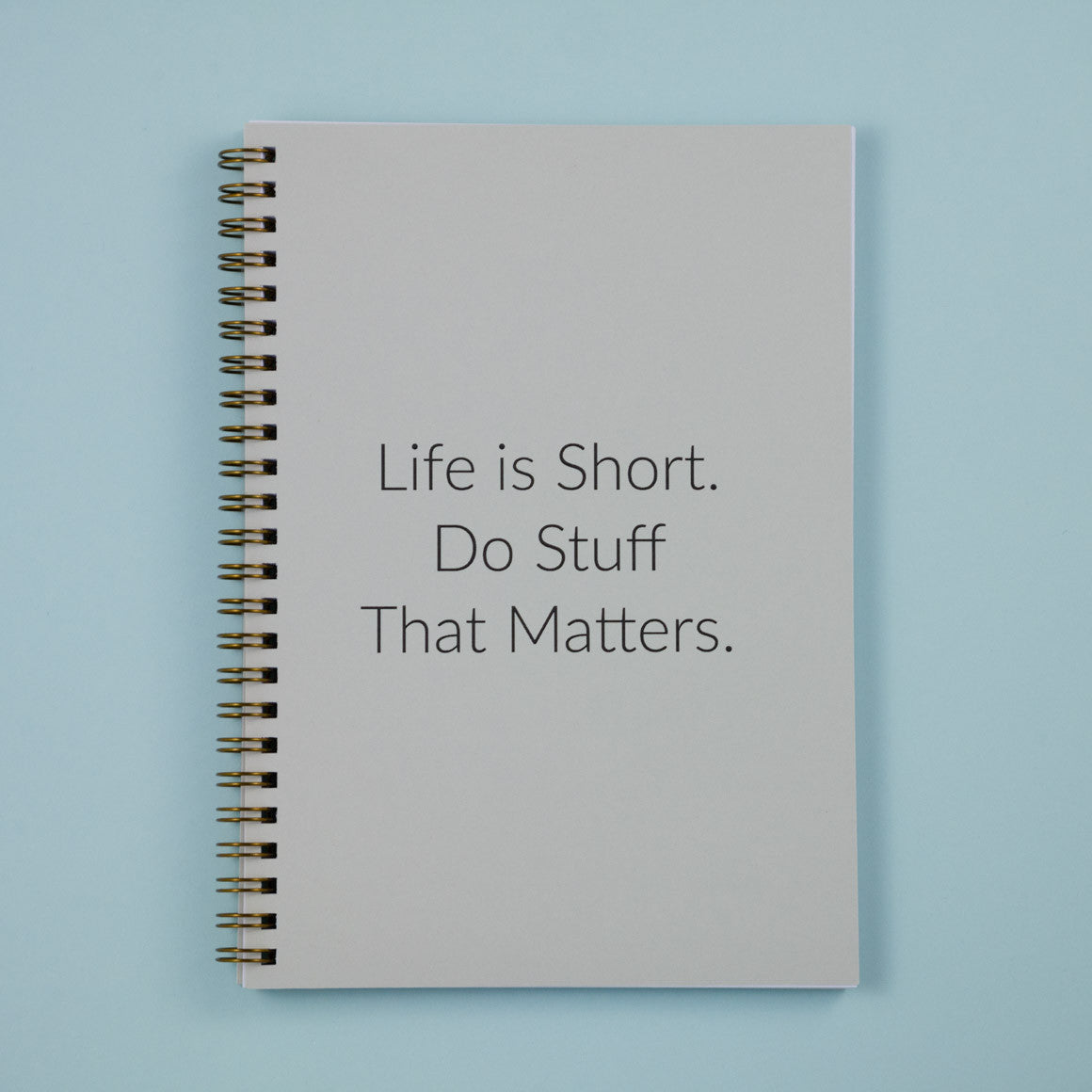 custom made notebook life is short do stuff