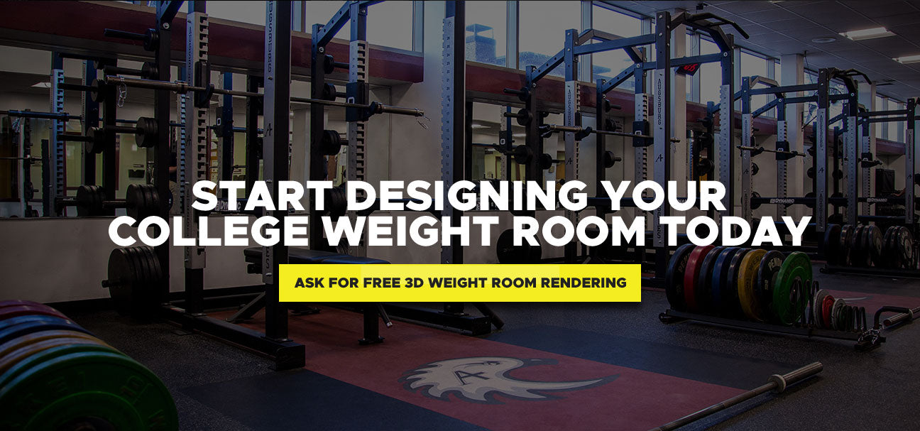 Start Designing Your College Weight Room Today - Ask For Free 3D Weight Room Rendering