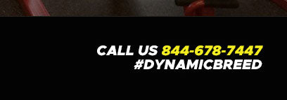 Call Us 844-678-7447 - #DynamicBreed