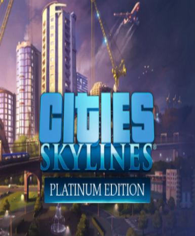 Cities: Skylines (Platinum Edition)
