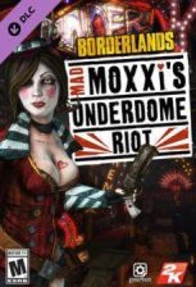 Borderlands - Mad Moxxis Underdome Riot (DLC)