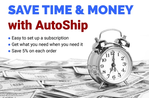 Save Time & Money with AutoShip