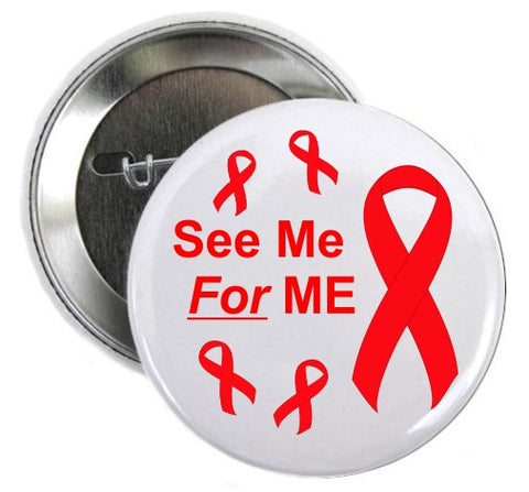 Aids Button See Me For Me Red Ribbon Awareness