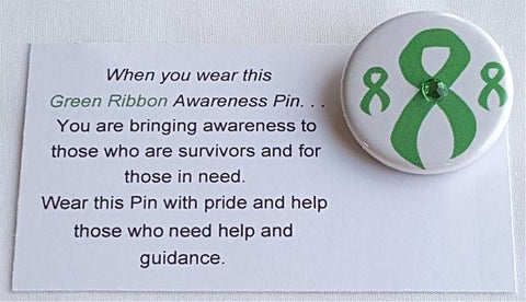 Kidnes Disease-Missing Child-Environmental-Depression Green Awareness Ribbon Button with Jewel