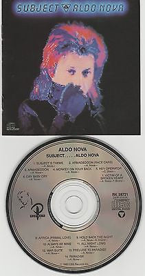 Aldo Nova CD, Subject, Original 1983 Portrait, 1st Press, Monkey On Your Back