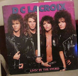 D C Lacroix LP, Livin by the Sword, Original 1988 Medusa, Living,Unseen Force