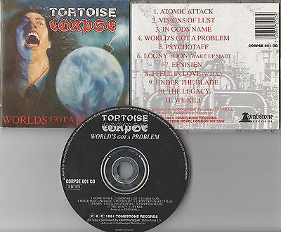 Tortoise Corpse CD, Worlds Got a Problem, RARE UK Import, 1991 Tombstone,World's
