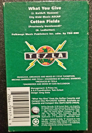 Tesla What You Give + Cotton Fields Cassette Single