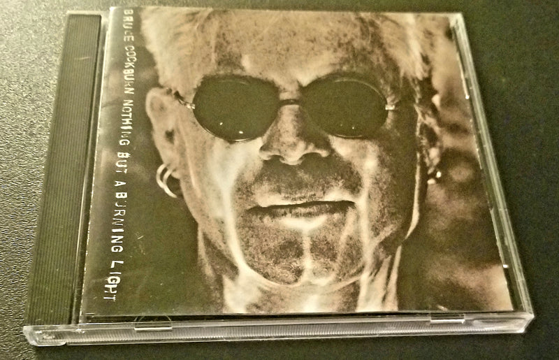 BRUCE COCKBURN NOTHING BUT A BURNING LIGHT CD