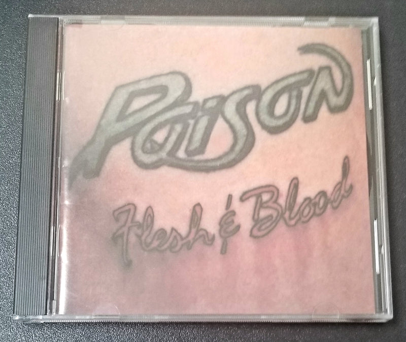 POISON FLESH & BLOOD 1990 CD
