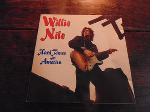 Willie Nile CD, Hard Times in America