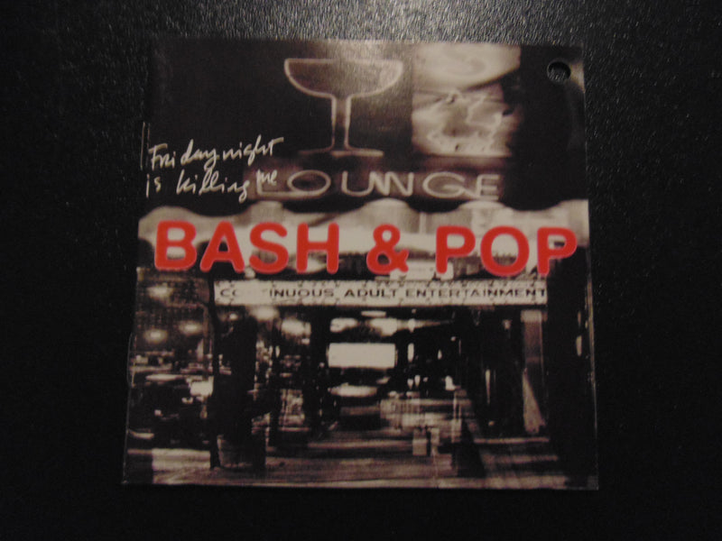 Bash & Pop, Friday Night is Killing Me, Replacements, Guns n Roses, Fibits: CD, LP & Cassette Store