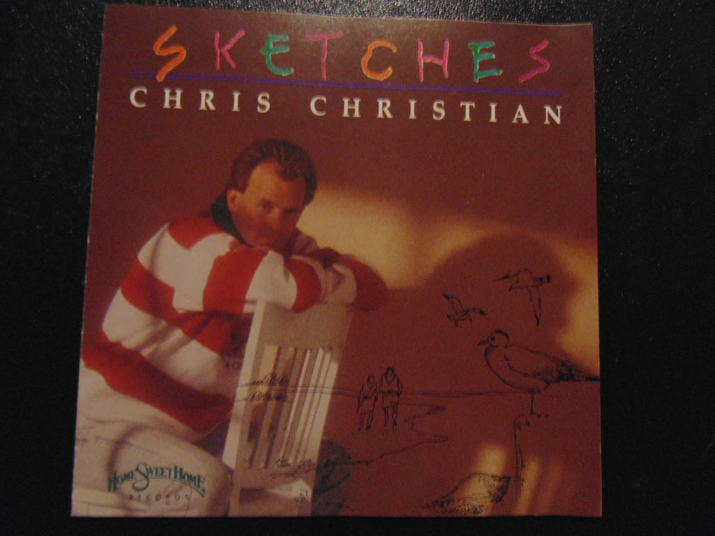 Chris Christian CD, Sketches, Fibits: CD, LP & Cassette Store