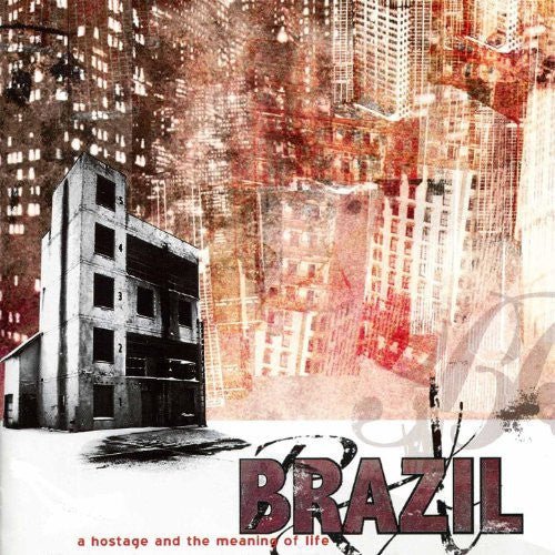 Brazil CD, A Hostage and the Meaning of Life, Fearless