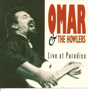 Omar & the Howlers CD, Live at Paradiso, Bullseye Blues