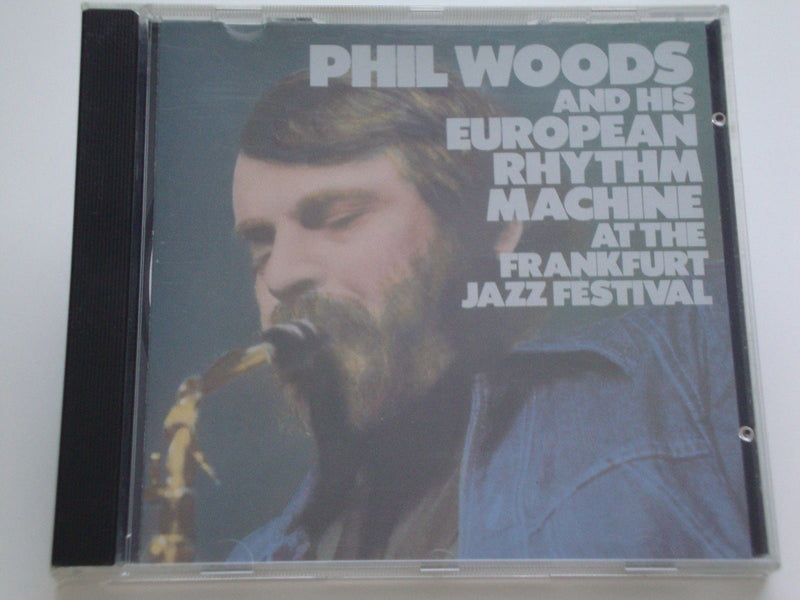 Phil Woods CD, & His European Rhythm Machine, Frankfurt Jazz Festival
