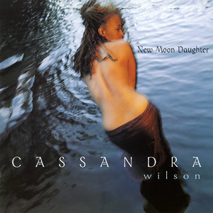 Cassandra Wilson - New Moon Daughter 2LP
