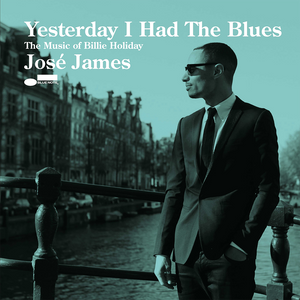 José James - Yesterday I had The Blues: The Music of Billie Holiday CD